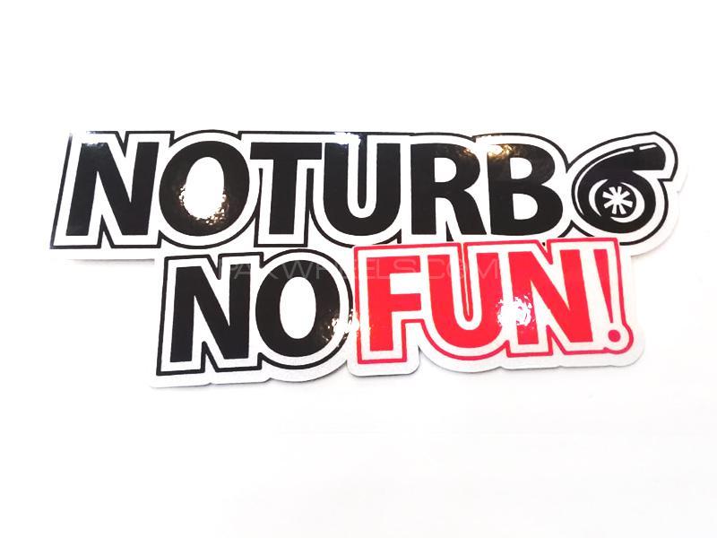 No Turbo No Fun Sticker  Image-1